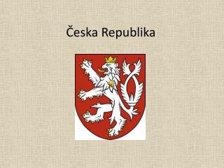 Česka Republika