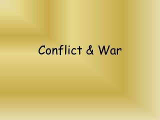 Conflict & War