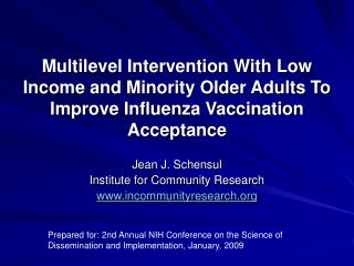 Multilevel Intervention With Low Income and Minority Older Adults To Improve Influenza Vaccination Acceptance