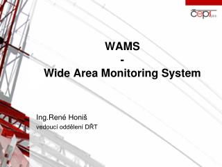 WAMS - Wide  Area Monitoring  System