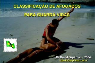 CLASSIFICA��O DE AFOGADOS  PARA GUARDA-VIDAS