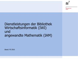 Dienstleistungen der Bibliothek  Wirtschaftsinformatik (IWI)  und  angewandte Mathematik (IAM)