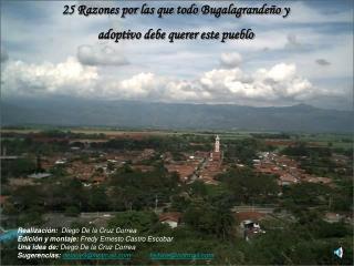 25 Razones por las que todo  Bugalagrandeño  y  adoptivo debe querer este pueblo