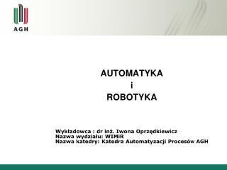 AUTOMATYKA i ROBOTYKA