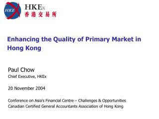 Enhancing the Quality of Primary Market in Hong Kong