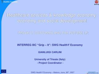Healthcare services & knowledge economy: economy and social development
