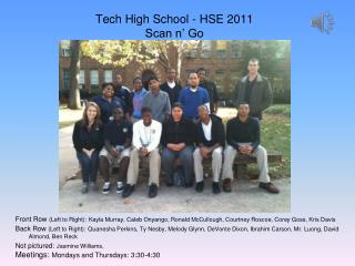 Tech High School - HSE 2011 Scan n' Go