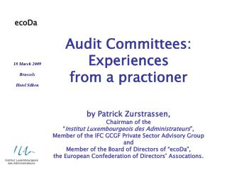 Audit Committees: Experiences  from a practioner