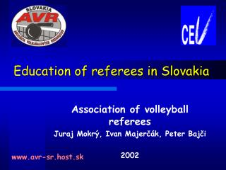 Education of referees in Slovakia