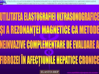UTILITATEA ELASTOGRAFIEI ULTRASONOGRAFICE