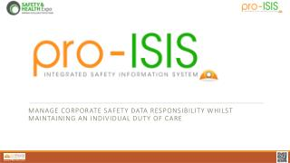 Manage Corporate Safety Data Responsibility whilst maintaining an individual duty of care