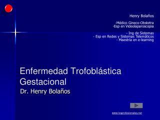 Enfermedad  Trofoblástica  Gestacional