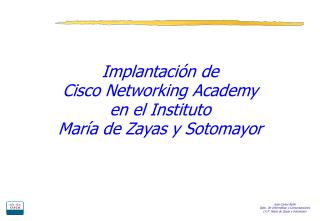 Implantación de Cisco Networking Academy  en el Instituto  María de Zayas y Sotomayor