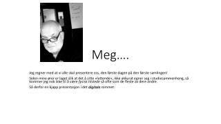 Meg�.