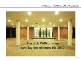 Herzlich Willkommen  zum Tag der offenen Tür 2010