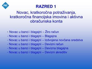 RAZRED 1
