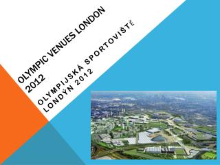 Olympic venues  London 2012