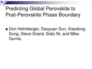 Predicting Global Perovskite to Post-Perovskite Phase Boundary