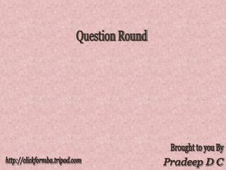 Question Round
