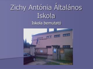Zichy Antónia Általános Iskola