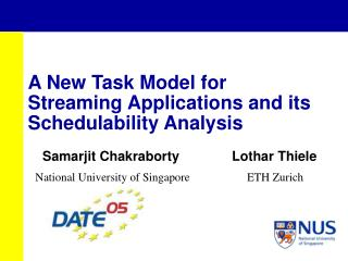 A New Task Model for Streaming Applications and its Schedulability Analysis
