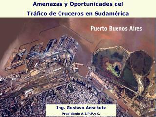 Amenazas y Oportunidades del  Tráfico de Cruceros en Sudamérica