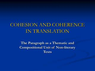 C OHESION AND COHERENCE IN TRANSLATION