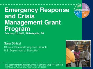 Emergency Response and Crisis Management Grant Program February 22, 2007, Philadelphia, PA