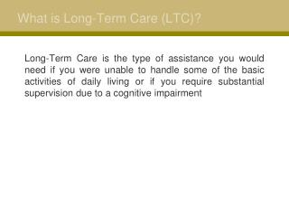 What is Long-Term Care (LTC)?