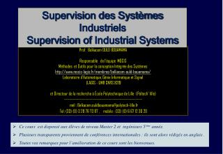 Supervision des Systèmes Industriels Supervision of  Industrial S ystems