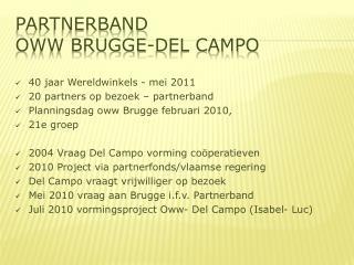 Partnerband  Oww Brugge-Del Campo