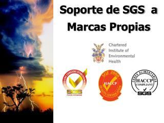 Soporte de SGS  a Marcas Propias