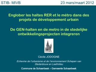 Englober les haltes RER et le m�tro dans des projets de d�veloppement urbain