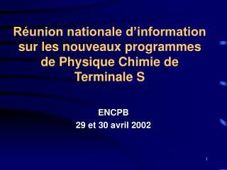 Réunion nationale d'information sur les nouveaux programmes de Physique Chimie de Terminale S