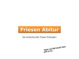 Friesen Abitur