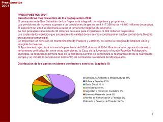 PRESUPUESTOS 2004 Caracter�sticas m�s relevantes de los presupuestos 2004