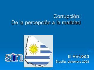 Corrupción:  De la percepción a la realidad