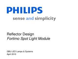 Reflector Design Fortimo Spot Light Module