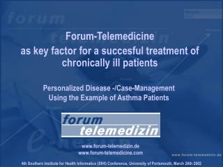 Forum-Telemedicine  as key factor for a succesful treatment of chronically ill patients