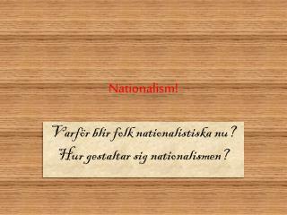 Nationalism!