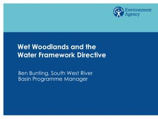 Wet Woodlands and the Water Framework Directive
