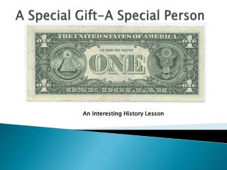 A Special Gift-A Special Person