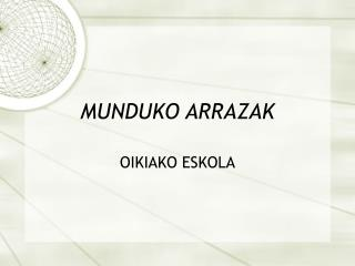 MUNDUKO ARRAZAK