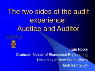 The two sides of the audit experience:  Auditee and Auditor