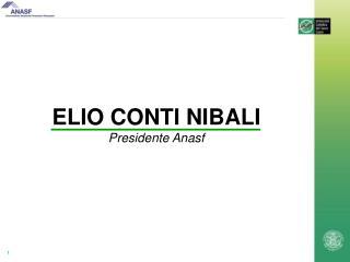 ELIO CONTI NIBALI Presidente Anasf