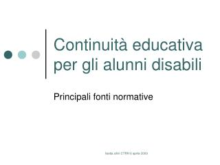 Continuità educativa per gli alunni disabili