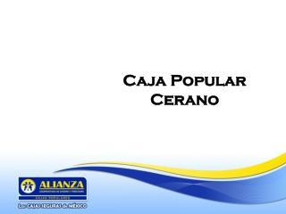 Caja Popular Cerano