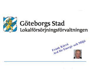 Frank Kärrå Avd för Energi- och Miljö