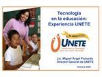 Tecnolog a en la educaci n: Experiencia UNETE