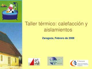 Taller térmico: calefacción y aislamientos